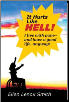 "Ellen Lenox Smith's book ""It Hurts Like Hell: Living with Chronic Pain and Having a Good Life Anyway."""